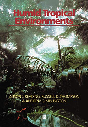 9780631191742: HUMID TROPICAL ENVIROMENTS (Natural Environment)