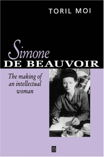 9780631191810: Simone De Beauvoir: The Making of an Intellectual Woman