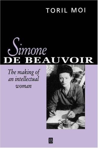 9780631191810: Simone De Beauvoir: The Making of an Intellectual Woman