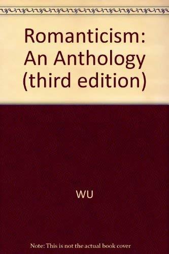 9780631191957: Romanticism: An Anthology (Blackwell Anthologies)