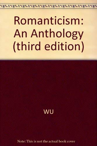9780631191957: Romanticism: An Anthology (third edition): An Anthology