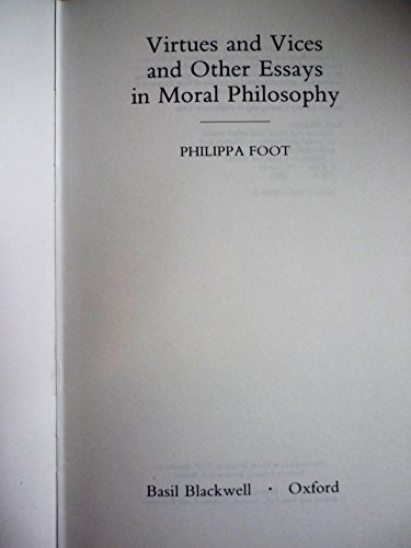9780631192008: Virtues and Vices and Other Essays in Moral Philosophy (Values and philosophical inquiry)