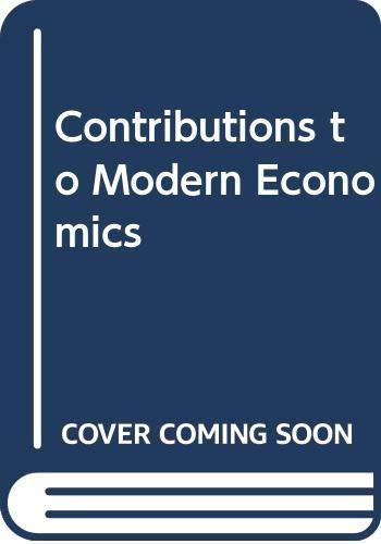 9780631192107: Contributions to Modern Economics
