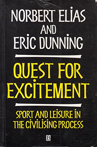 9780631192190: Quest for Excitement: Sport and Leisure in the Civilizing Process