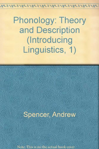 9780631192329: Phonology: Theory and Description (Introducing Linguistics, 1)