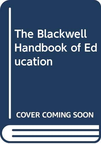 9780631192794: The Blackwell Handbook of Education