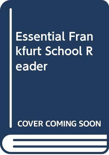 9780631192800: Essential Frankfurt School Reader