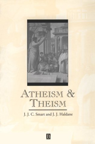 9780631192923: Atheism and Theism (Great Debates in Philosophy)