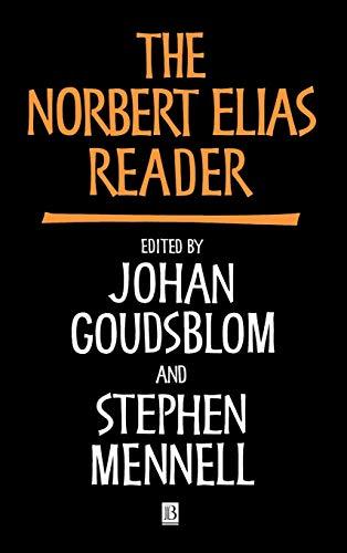 9780631193081: The Norbert Elias Reader (Wiley Blackwell Readers)