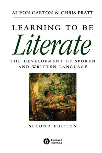 9780631193173: Learning to be Literate: The Development of Spoken and Written Language