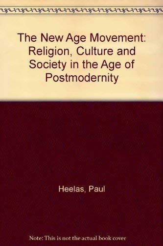 9780631193319: The New Age Movement: Religion, Culture and Society in the Age of Postmodernity