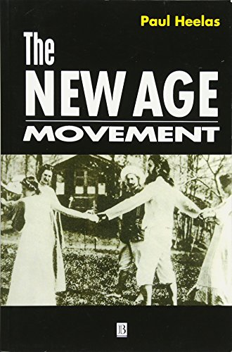 9780631193326: The New Age Movement: The Celebration of the Self and the Sacralization of Modernity