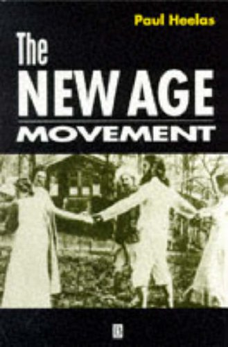 9780631193326: The New Age Movement: Religion, Culture and Society in the Age of Postmodernity