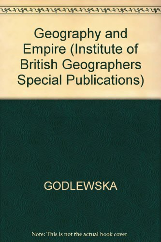 9780631193845: Geography and Empire (Institute of British Geographers Special Publications)