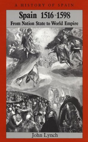 9780631193982: Spain 1516 - 1598: From Nation State to World Empire (A History of Spain)