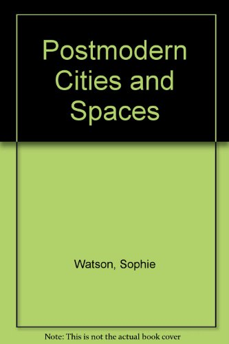 9780631194033: Postmodern Cities and Spaces