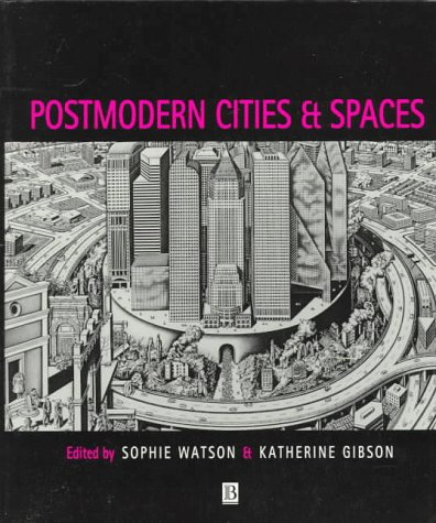 9780631194040: Postmodern Cities and Spaces