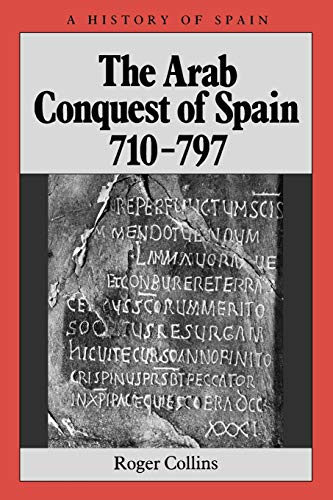 9780631194057: Arab Conquest Spain 710-797 (A History of Spain)