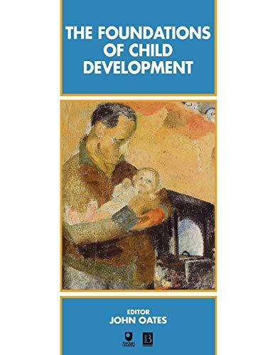 9780631194262: The Foundations of Child Development