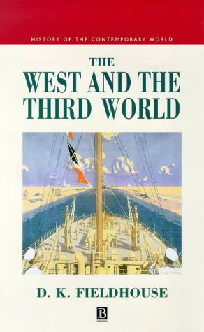 9780631194385: West and the Third World (History of the Contemporary World)