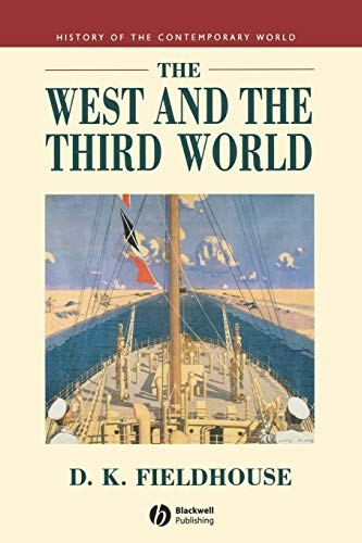 9780631194392: The West and the Third World: Trade, Colonialism, Dependence and Development