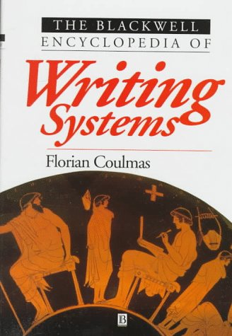 9780631194460: Blackwell Encyclopedia of Writing Systems