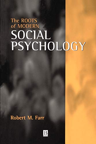 9780631194477: The Roots of Modern Social Psychology: 1872-1954