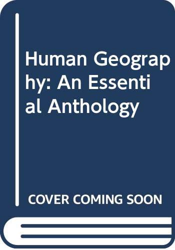 9780631194590: Human Geography: An Essential Anthology