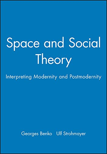9780631194675: Space and Social Theory: Interpreting Modernity and Postmodernity