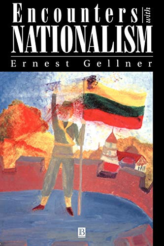 9780631194811: Encounters With Nationalism