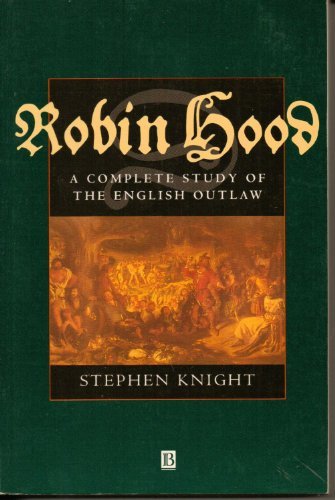 9780631194866: Robin Hood: A Complete Study of the English Outlaw