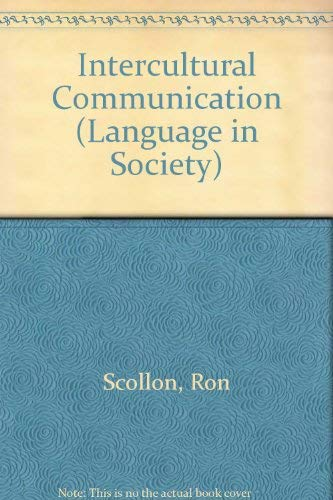 9780631194880: Intercultural Communication: A Discourse Approach (Language in Society)