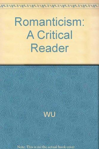 Romanticism: A Critical Reader