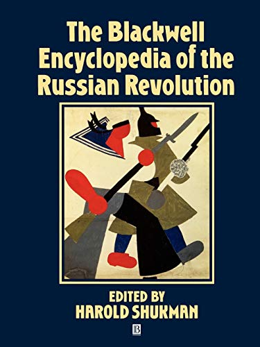 9780631195252: The Blackwell Encyclopedia of the Russian Revolution