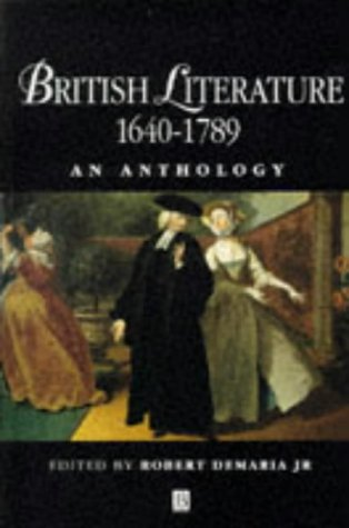 British Literature 1640-1789: An Anthology: Wiley-Blackwell