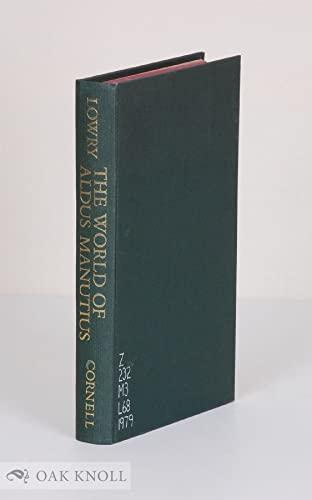 9780631195306: The World of Aldus Manutius: Business and Scholarship in Renaissance Venice