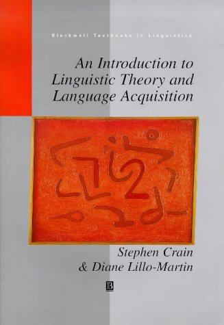 9780631195351: An Introduction to Linguistic Theory and Language Acquisition (Blackwell Textbooks in Linguistics)