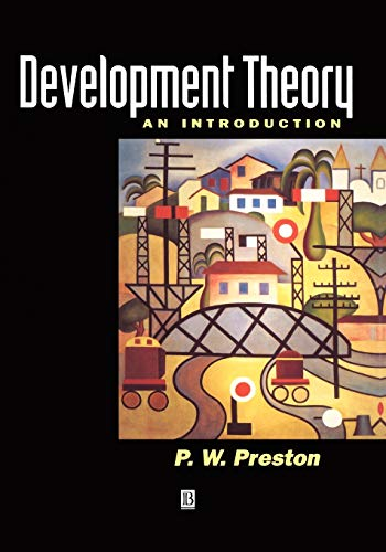 9780631195559: Development Theory: An Introduction to the Analysis of Complex Change