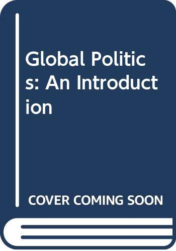 Global Politics: An Introduction: BRETHERTON