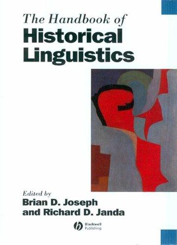 9780631195719: The Handbook of Historical Linguistics (Blackwell Handbooks in Linguistics)