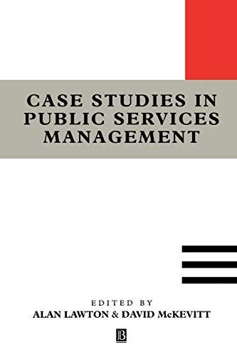 Case Studies in Public Services Management: Lawton, Alan, McKevitt,