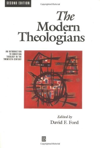 9780631195924: The Modern Theologians: Introduction to Christian Theology in the Twentieth Century (The Great Theologians)