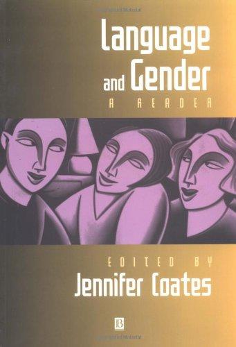 Language and Gender: A Reader: Jennifer Coates