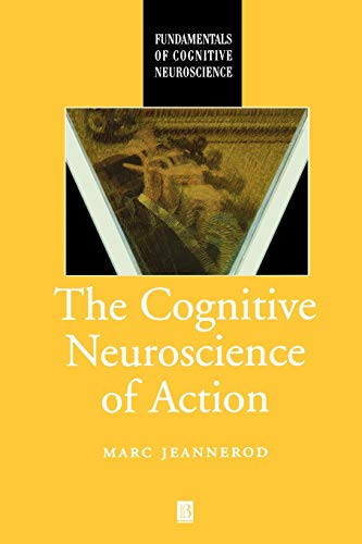 9780631196044: The Cognitive Neuroscience of Action