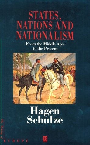 9780631196334: States, Nations and Nationalism (Making of Europe)