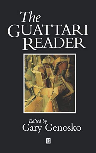9780631197072: Guattari Reader (Wiley Blackwell Readers)