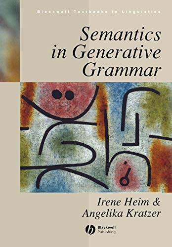 9780631197133: Semantics in Generative Grammar (Blackwell Textbooks in Linguistics)