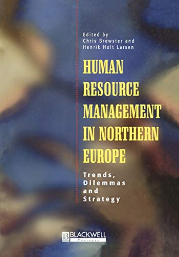 9780631197157: HR Management in Northern Europe: Trends, Dilemmas and Strategy