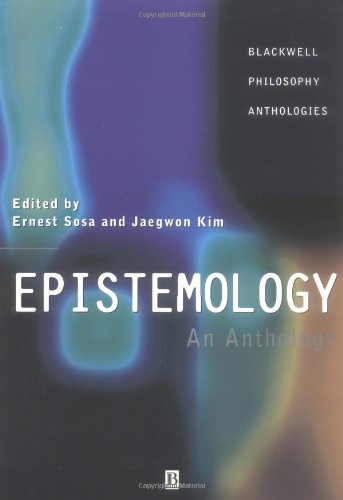 Download Epistemology: An Anthology (Blackwell Philosophy Anthologies)