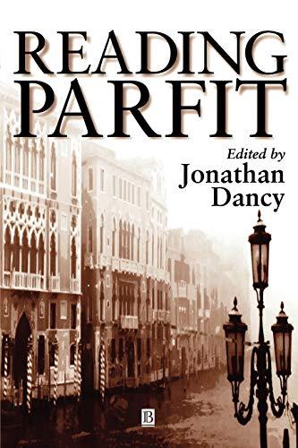 9780631197263: Reading Parfit (Philosophers & Their Critics)